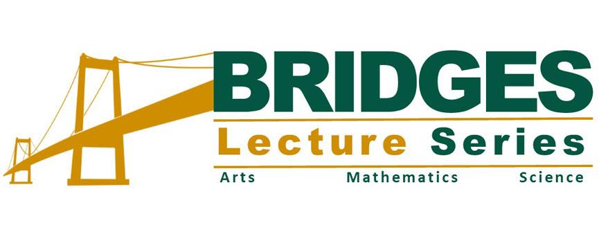 Bridges Lecture Series Banner