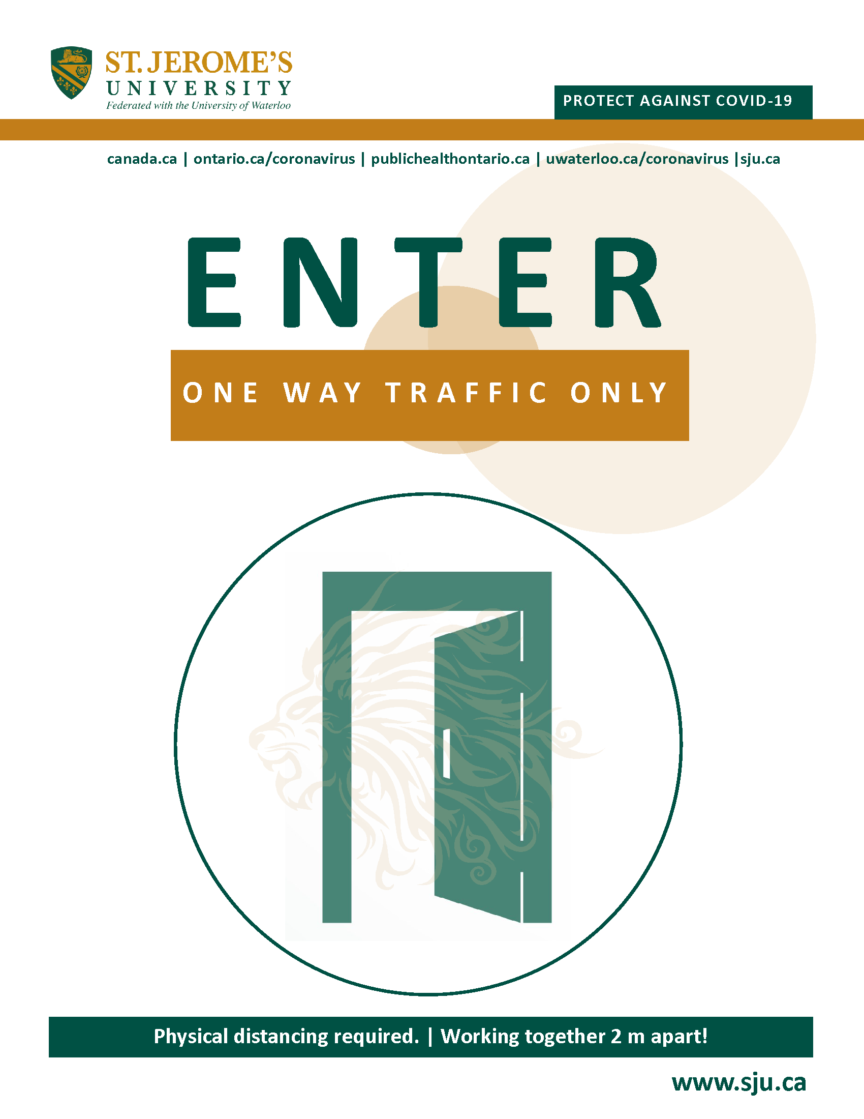 A stylized door opening inward and above it reads Enter - One Way Traffic Only