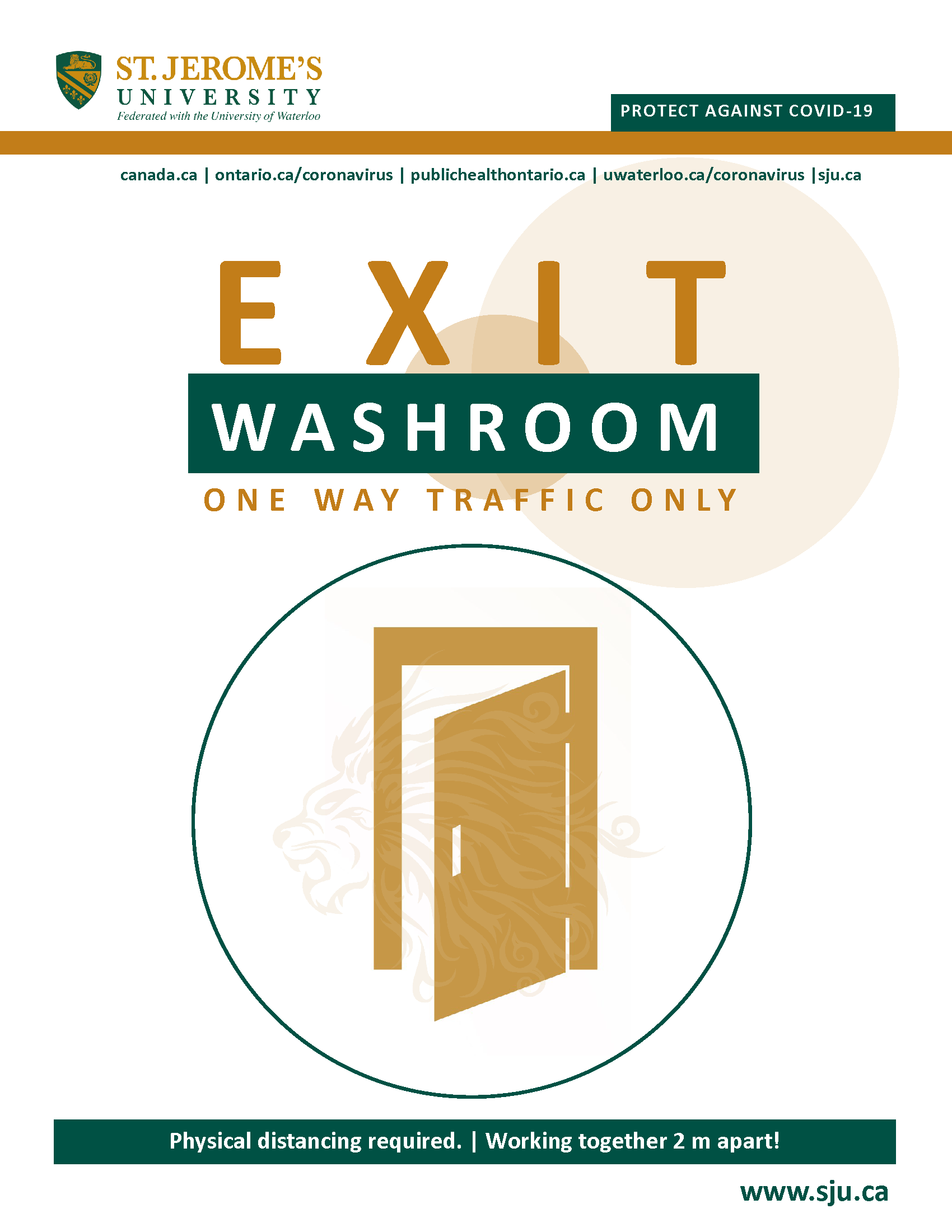 A stylized door opening outwards and above it reads Exit Washroom - One Way Traffic Only