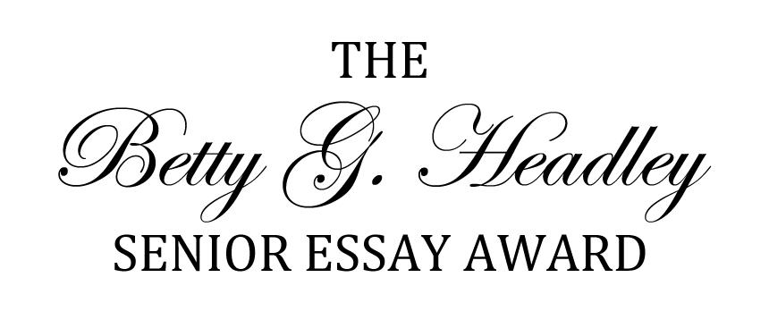 Image with text THE BETTY G HEADLEY SENIOR ESSAY AWARD